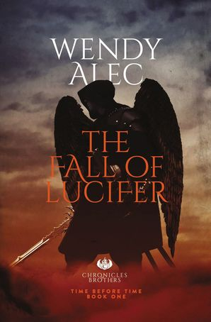 Fall of Lucifer Paperback  by Wendy Alec