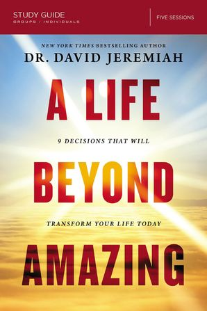 Life Beyond Amazing Study Guide Paperback  by David Jeremiah