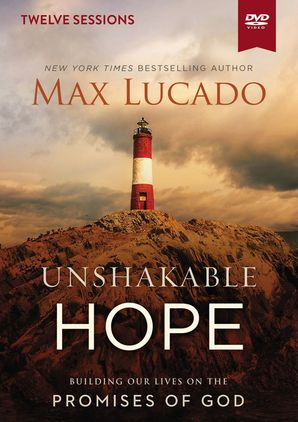 Unshakable Hope Video Study DVD video  by Max Lucado