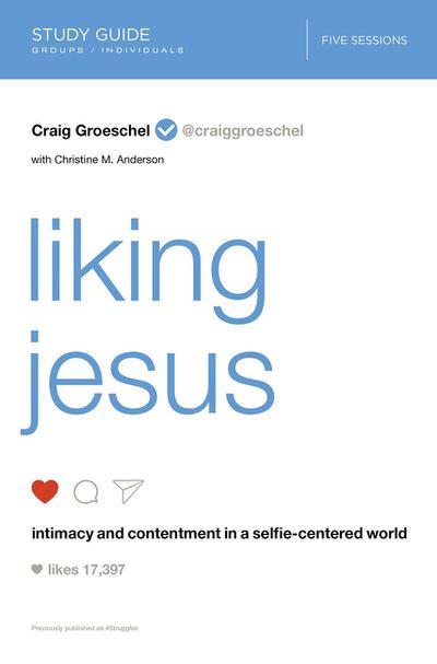 Liking Jesus Study Guide