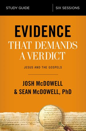 evidence-that-demands-a-verdict-study-guide-jesus-and-the-gospels
