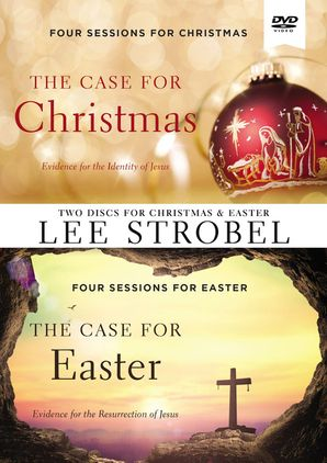 Case for Christmas/The Case for Easter Video Study    by Lee Strobel