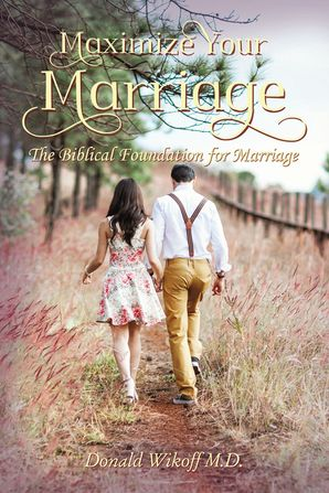 maximize-your-marriage-the-biblical-foundations-for-marriage