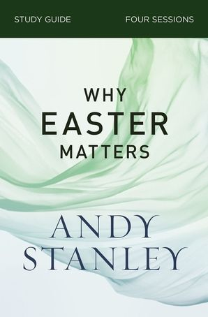 why-easter-matters-study-guide