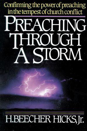 Preaching Through A Storm