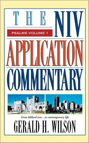 Psalms Volume 1 (NIV Application Commentary, The)