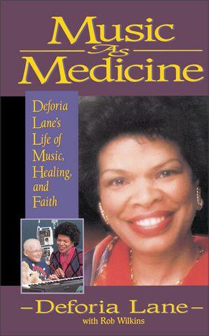 Music as Medicine: Deforia Lane's Life of Music, Healing, and Faith