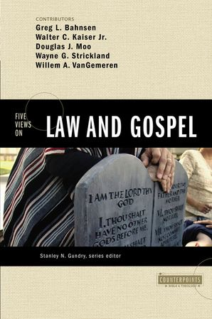 Five Views Law And Gospel