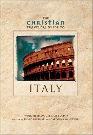 Christian Travelers Guide to Italy (Christian Travelers Guide Series)