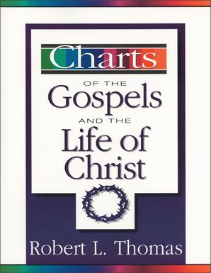 Charts of the Gospels and the Life of Christ (ZondervanCharts)