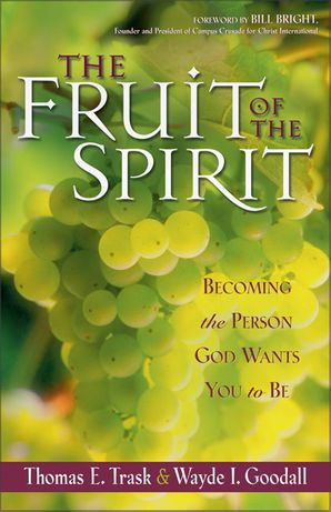 The Fruit of the Spirit Paperback  by Thomas Trask