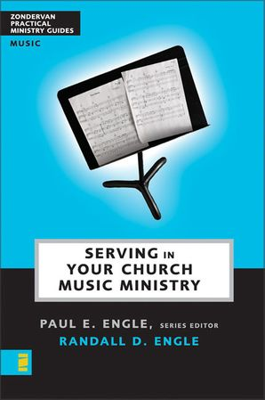 Zond Practical Ministry Guides/Serving In Church Music Ministry