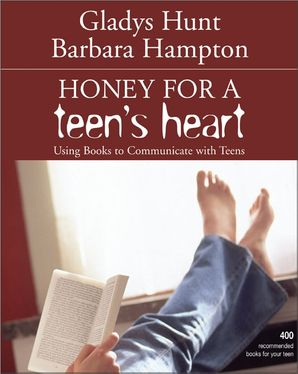 Honey For A Teens Heart Paperback  by Gladys Hunt