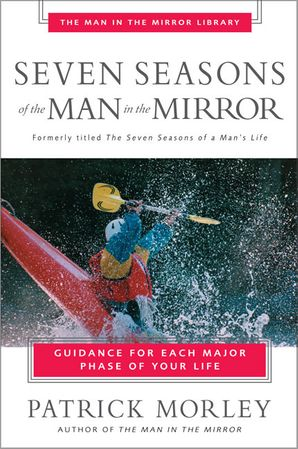 Seven Seasons For Man In Mirror Paperback  by Patrick Morley