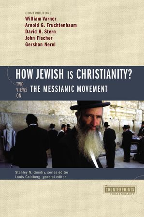 Counterpoints How Jewish Is Christianity