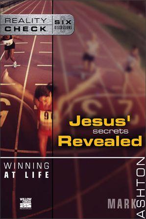Reality Check Winning At Life: Jesus' Secrets Revealed