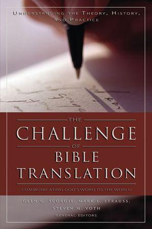 Challenge of Bible Translation: Communicating God's Word to the World
