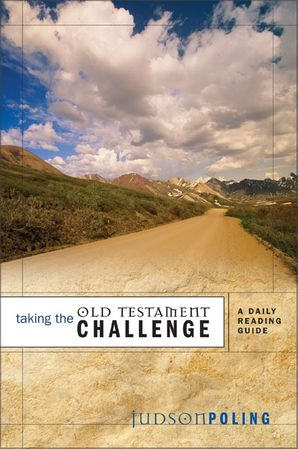 Taking the Old Testament Challenge: A Daily Reading Guide (Old Testament Challenge)