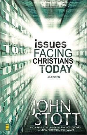 Issues Facing Christians Today 4th Edition: 4th Edition