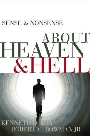 Sense and Nonsense about Heaven and Hell (Sense and Nonsense)