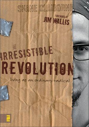 Irresistible Revolution Paperback  by Shane Claiborne