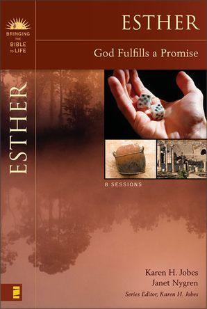 Esther: God Fulfills a Promise Paperback  by Karen Jobes