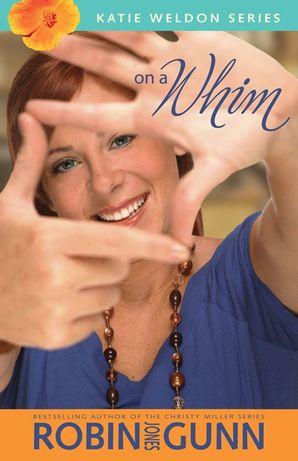 On a Whim (Katie Weldon Series)