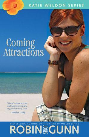 Coming Attractions (Katie Weldon Series)