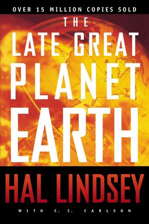 Late Great Planet Earth Paperback  by Hal Lindsey