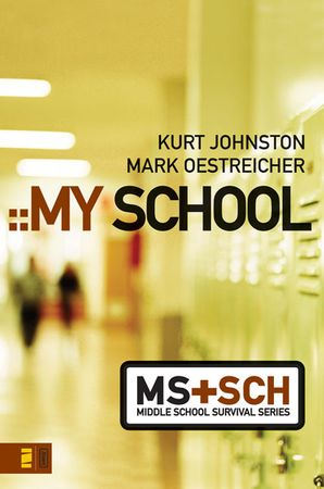 My School (Middle School Survival Series)