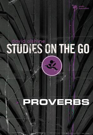 Proverbs (Studies on the Go)