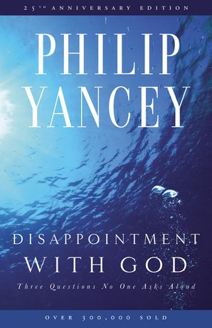 DISAPPOINTMENT W/GOD