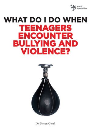 What Do I Do When Teenagers Encounter Bullying and Violence? (What Do I Do When)