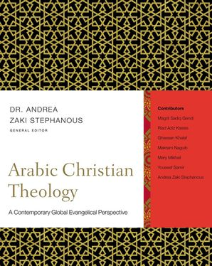 arabic-christian-theology-a-contemporary-global-evangelical-perspective