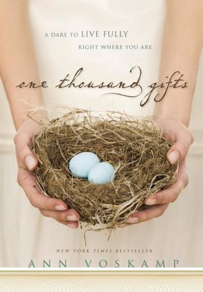 Cover image - One Thousand Gifts: A Dare To Live Fully Right Where You Are