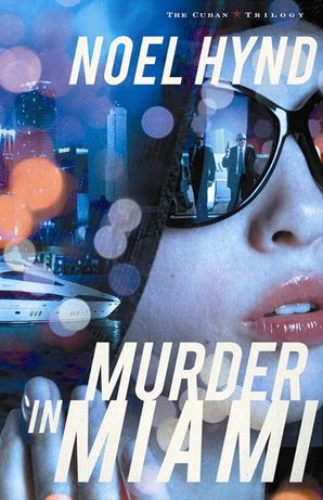 Murder in Miami (The Cuban Trilogy)