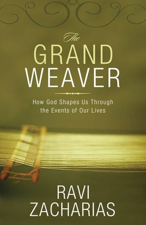 Grand Weaver Paperback  by Ravi Zacharias
