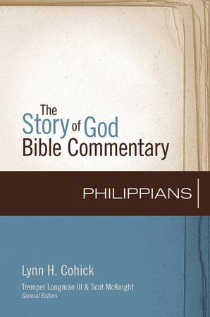 Philippians (Story of God Bible Commentary, The)