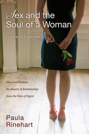 sex-and-the-soul-of-a-woman-how-god-restores-the-beauty-of-relationship-from-the-pain-of-regret