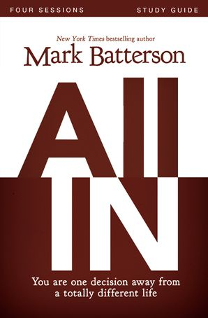 All In Study Guide Paperback  by Mark Batterson