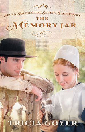 Memory Jar (Seven Brides for Seven Bachelors) Paperback  by Tricia Goyer