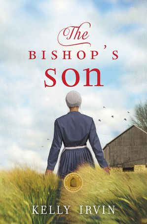 The Amish Of Bee County/The Bishop's Son Paperback  by Kelly Irvin