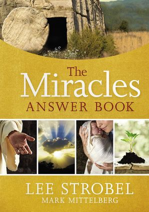 Miracles Answer Book Hardcover  by Lee Strobel