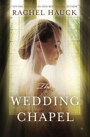 Wedding Chapel Paperback  by Rachel Hauck