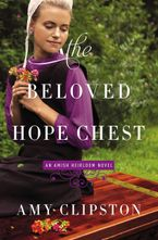 Amy Clipston - The Beloved Hope Chest