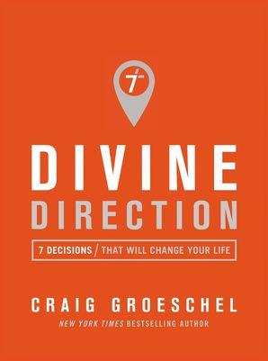 Divine Direction Paperback  by Craig Groeschel