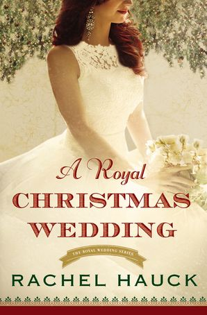Royal Christmas Wedding Paperback  by Rachel Hauck