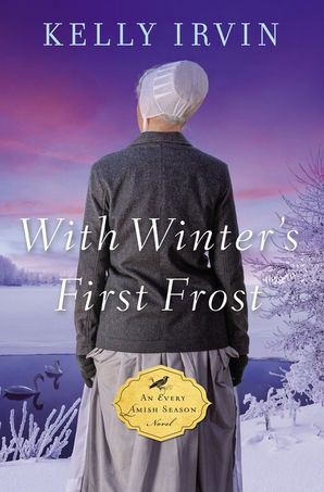 With Winter's First Frost (An Every Amish Season Novel) Paperback  by Kelly Irvin