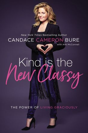 Cover image - Kind Is The New Classy: The Power Of Living Graciously