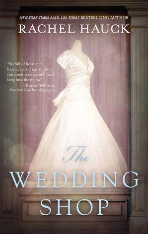 Wedding Shop Paperback  by Rachel Hauck